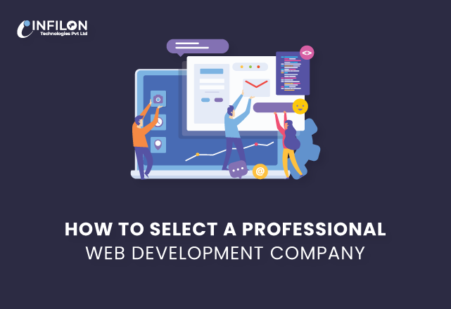 How to Select a Professional Web Development Company?