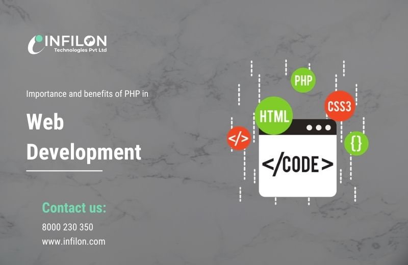 Importance and benefits of PHP in Web development