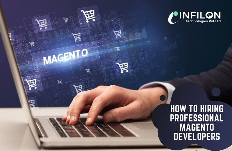 How to Hiring Professional Magento Developers