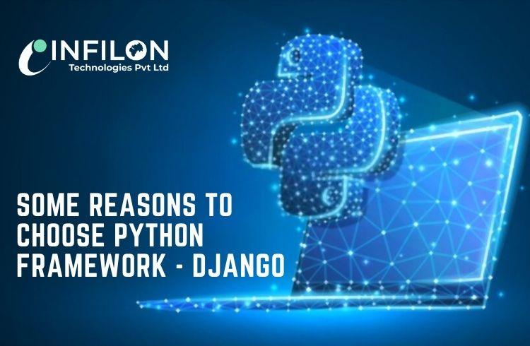 Some Reasons to Choose Python Framework – Django