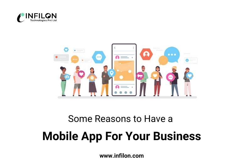 Some Reasons to Have a Mobile App For Your Business