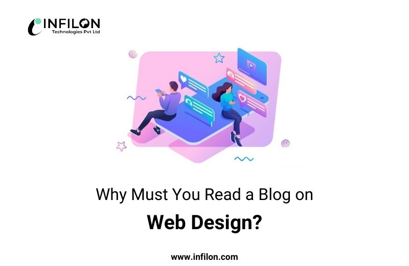 Why Must You Read a Blog on Web Design?